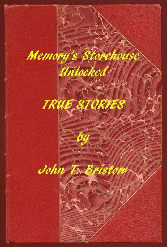 Memory's Storehouse Unlocked, True Stories Pioneer Days In Wetmore and Northeast Kansas