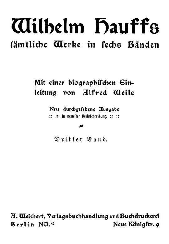 Wilhelm Hauffs sämtliche Werke in sechs Bänden. Dritter Band