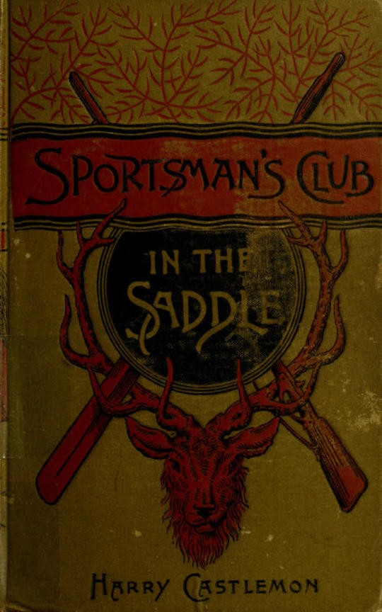 The Sportsman's Club in the Saddle