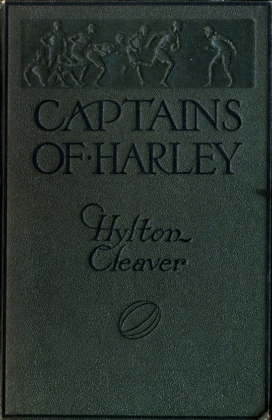 Captains of Harley A School Story