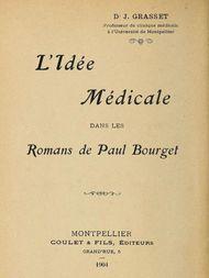 L'idée médicale dans les romans de Paul Bourget