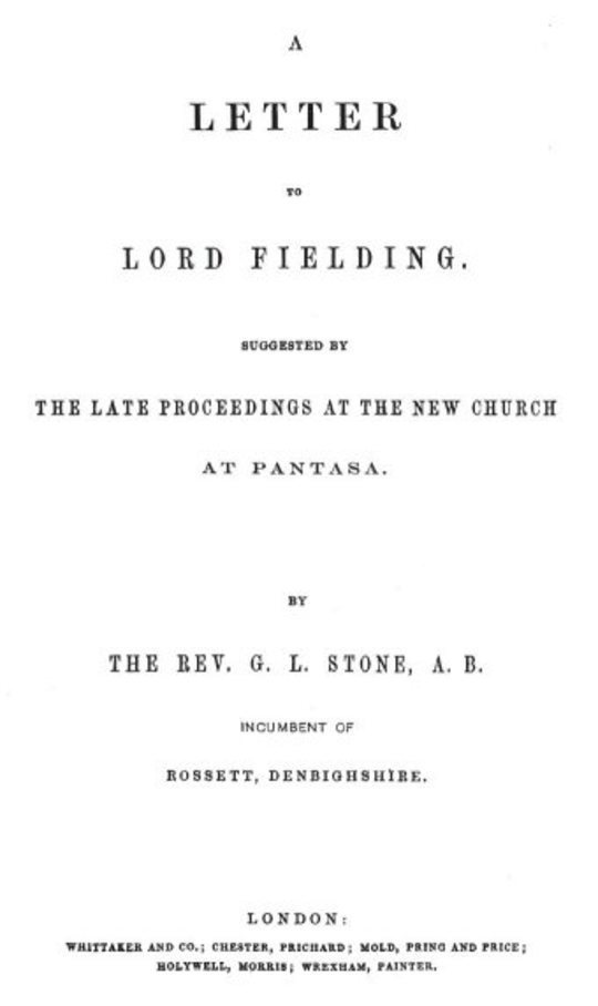 A Letter to Lord Fielding suggested by the late proceedings at the New Church at Pantasa