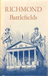Richmond National Battlefield Park, Virginia National Park Service Historical Handbook Series No. 33