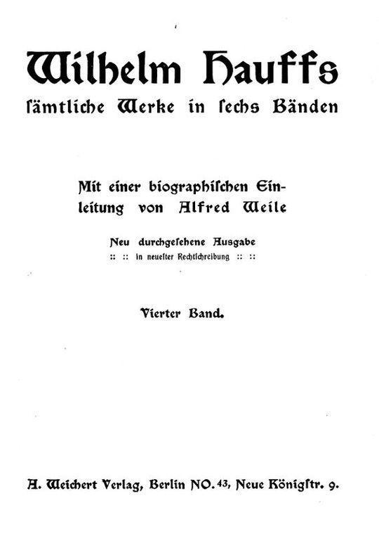 Wilhelm Hauffs sämtliche Werke in sechs Bänden. Vierter Band