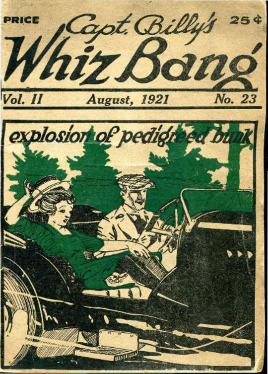 Captain Billy's Whiz Bang, Vol. 2, No. 23, August, 1921 America's Magazine of Wit, Humor and Filosophy