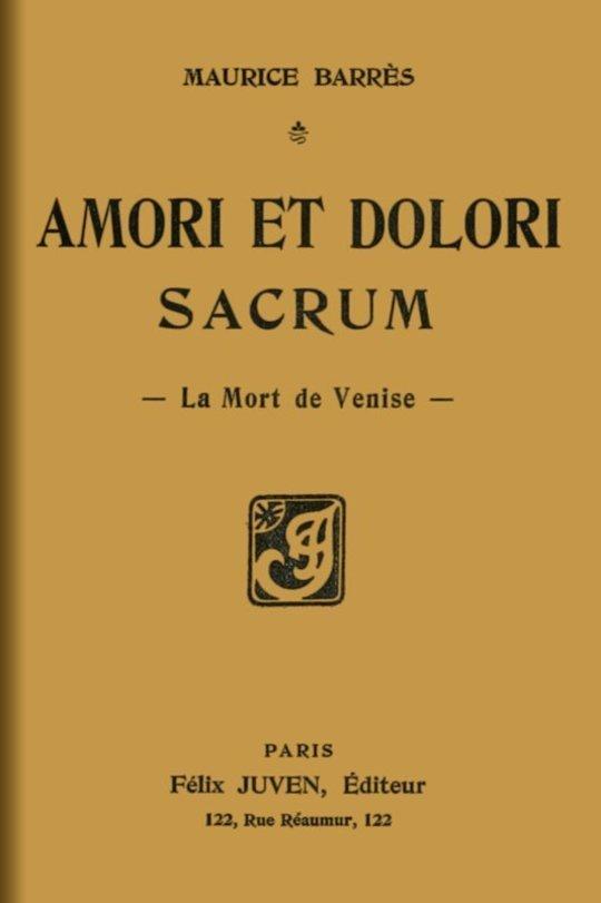 Amori et dolori sacrum La Mort de Venise