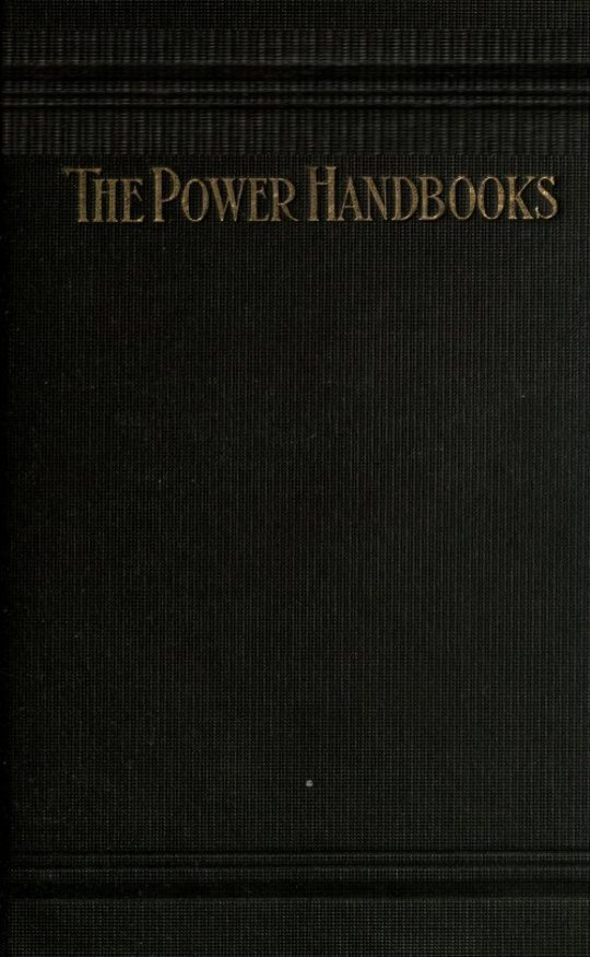 Shafting, Pulleys, Belting and Rope Transmission The Power Handbooks Library