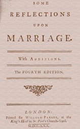Some Reflections Upon Marriage. With additions.