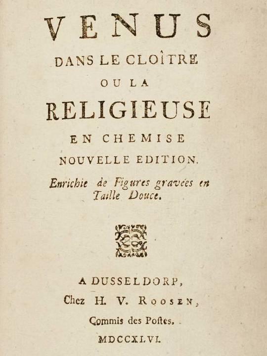 Vénus dans le cloître, ou la religieuse en chemise Nouvelle édition enrichie de figures gravées en taille douce