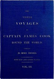 The Three Voyages of Captain Cook Round the World, Vol. III (of VII) Being the First of the Second Voyage