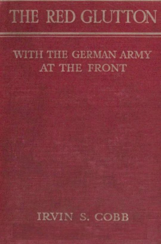 The Red Glutton With the German Army at the Front