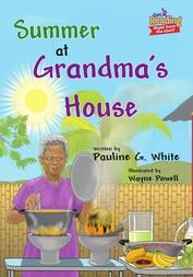 Summer at Grandma's House