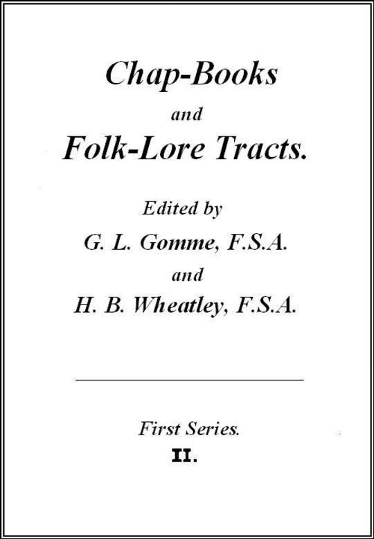 The History of the Seven Wise Masters of Rome Chap-Books and Folk-Lore Tracts, Vol. II