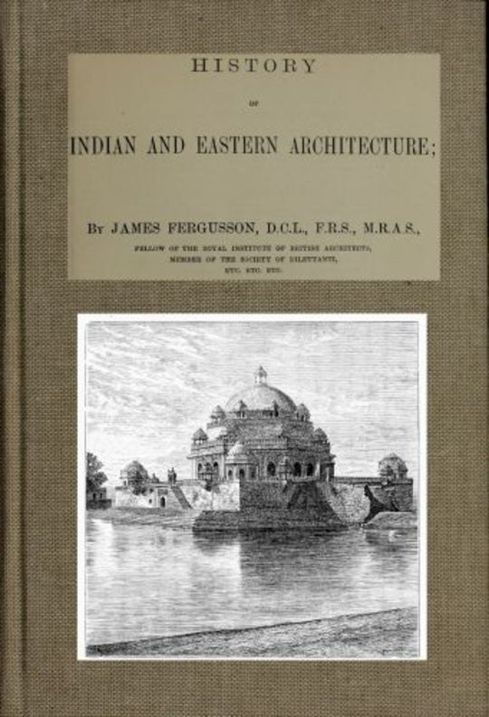 History of Indian and Eastern Architecture
