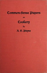 Common-Sense Papers on Cookery