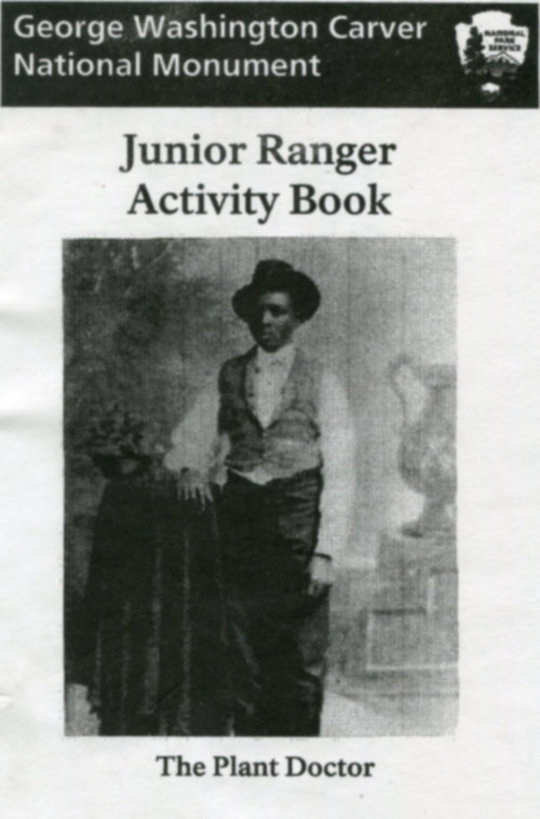 George Washington Carver National Monument Junior Ranger Activity Book (Plant Doctor)