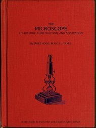 The Microscope. Its History, Construction, and Application 15th ed.