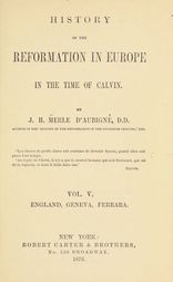 History of the Reformation in Europe in the Time of Calvin, Vol. 5 (of 8)