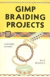 Gimp Braiding Projects