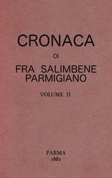 Cronaca di Fra Salimbene parmigiano vol. II (of 2)