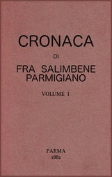 Cronaca di Fra Salimbene parmigiano vol. I (of 2)