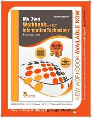 My Own Workbook for CSEC Information Technology Examinations