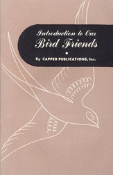 Introduction to Our Bird Friends, Volume 1