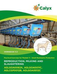 Reproduction, Milking and Slaughtering