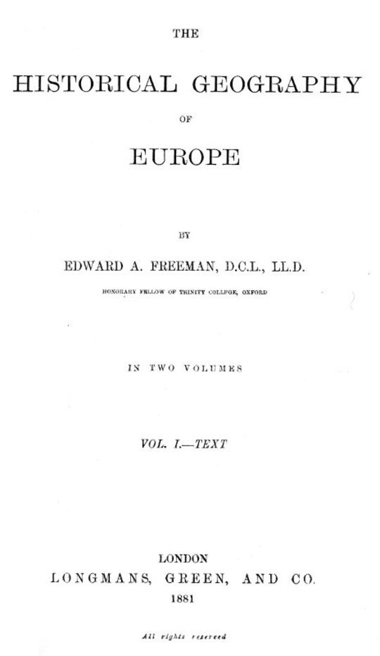 The Historical Geography of Europe. / Vol. I.—Text