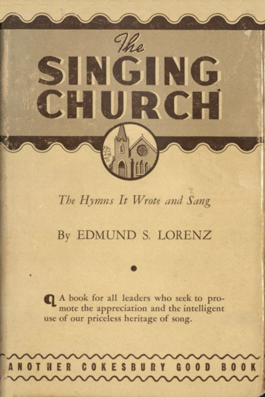 The Singing Church / The Hymns It Wrote and Sang
