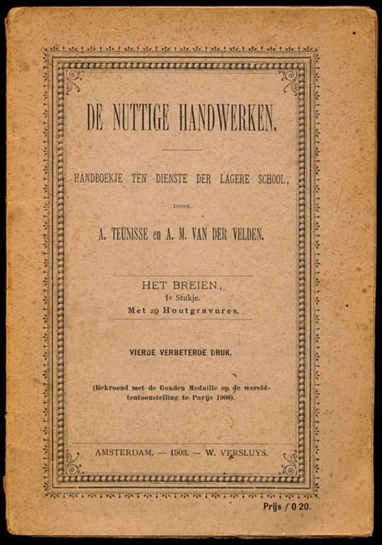De nuttige handwerken / handboekje ten dienste der lagere school