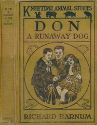 Don, a Runaway Dog / His Many Adventures