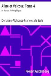 Aline et Valcour, Tome 4 / Le Roman Philosophique