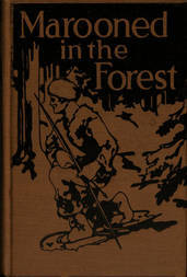 Marooned in the Forest / The Story of a Primitive Fight for Life