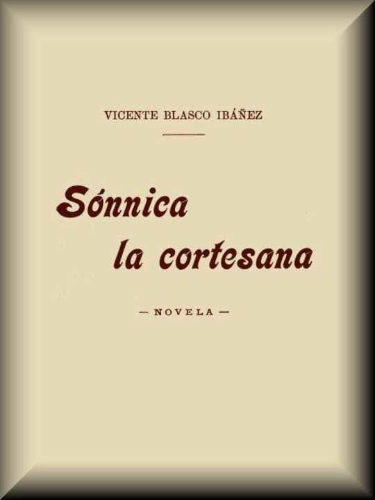 Sónnica la cortesana / Novela