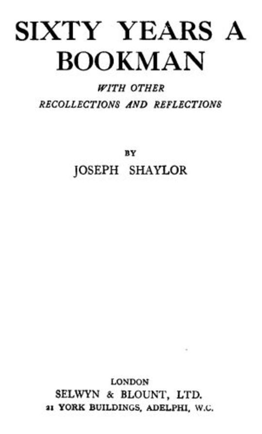 Sixty Years a Bookman / With Other Recollections and Reflections