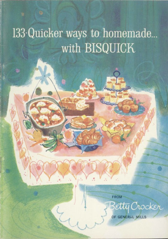 133 Quicker Ways to Homemade with Bisquick