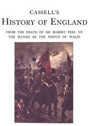 Cassell's History of England,  Vol. VI. / From the Death of Sir Robert Peel to the Illness of the Prince of Wales