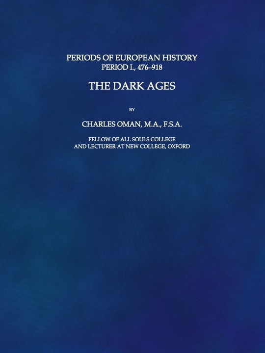 The Dark Ages, Period 1, 476-918