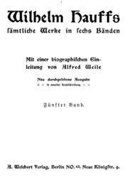 Wilhelm Hauffs sämtliche Werke in sechs Bänden. Fünfter Band