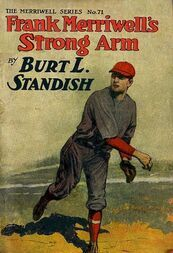 Frank Merriwell's Strong Arm / Saving an Enemy. The Merriwell Series No. 71