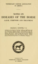 Notes on Diseases of the Horse Cause, Symptoms and Treatment