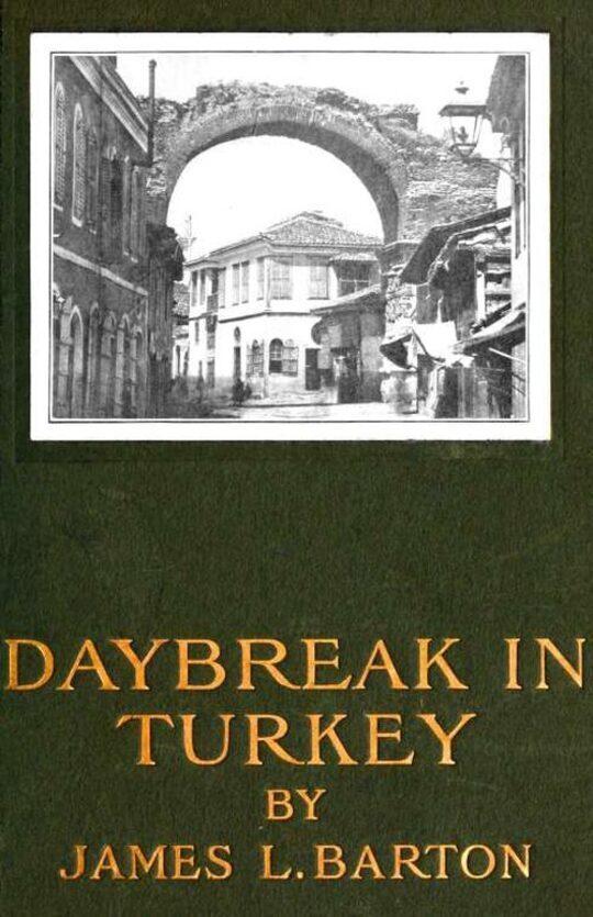Daybreak in Turkey Second Edition