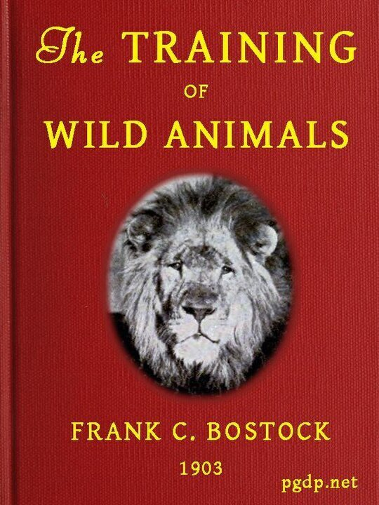 The Training of Wild Animals