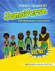JamaVerse Yakki's Quest #1: PEP Mathematics Comic Book