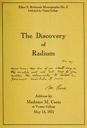The Discovery of Radium / Address by Madame M. Curie at Vassar College
