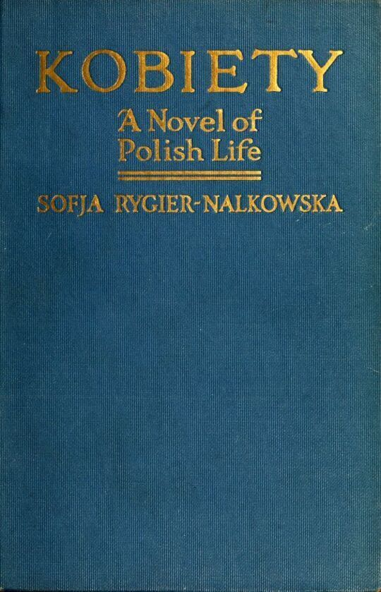 Kobiety (Women) / A Novel of Polish Life
