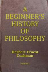 A Beginner's History of Philosophy, Vol. 1 / Ancient and Mediæval Philosophy