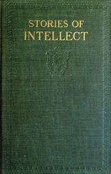Stories of Intellect / Little Classics