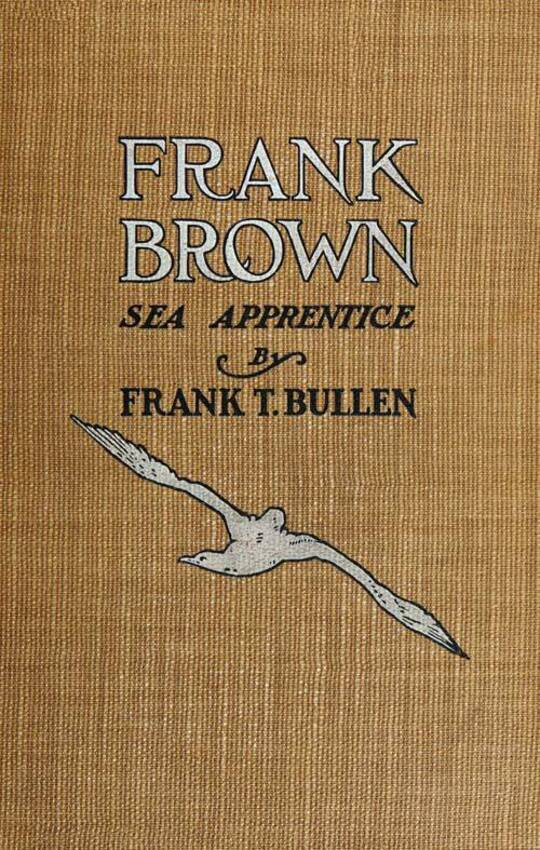 Frank Brown / Sea Apprentice